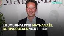 Nathanael de Rincquesen : il révèle avoir été victime d'un AVC