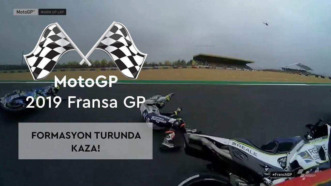 Formasyon Turunda Kaza! (MotoGP 2019 - Fransa Grand Prix)