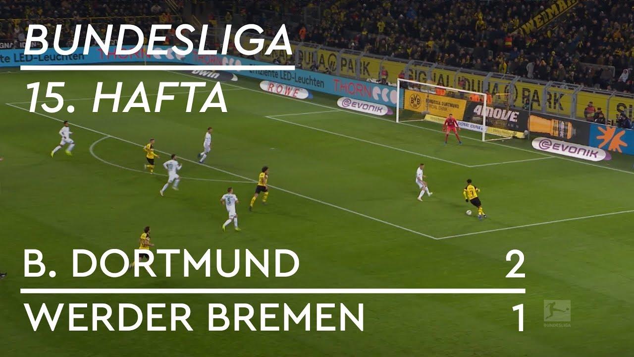 Borussia Dortmund - Werder Bremen (2-1) - Maç Özeti - Bundesliga 2018/19