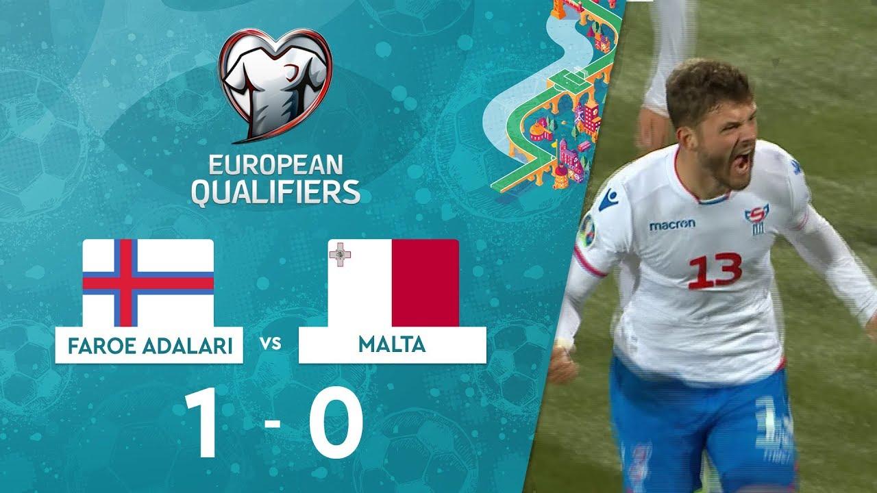Faroe Adaları 1-0 Malta | EURO 2020 Elemeleri Maç Özeti - F Grubu