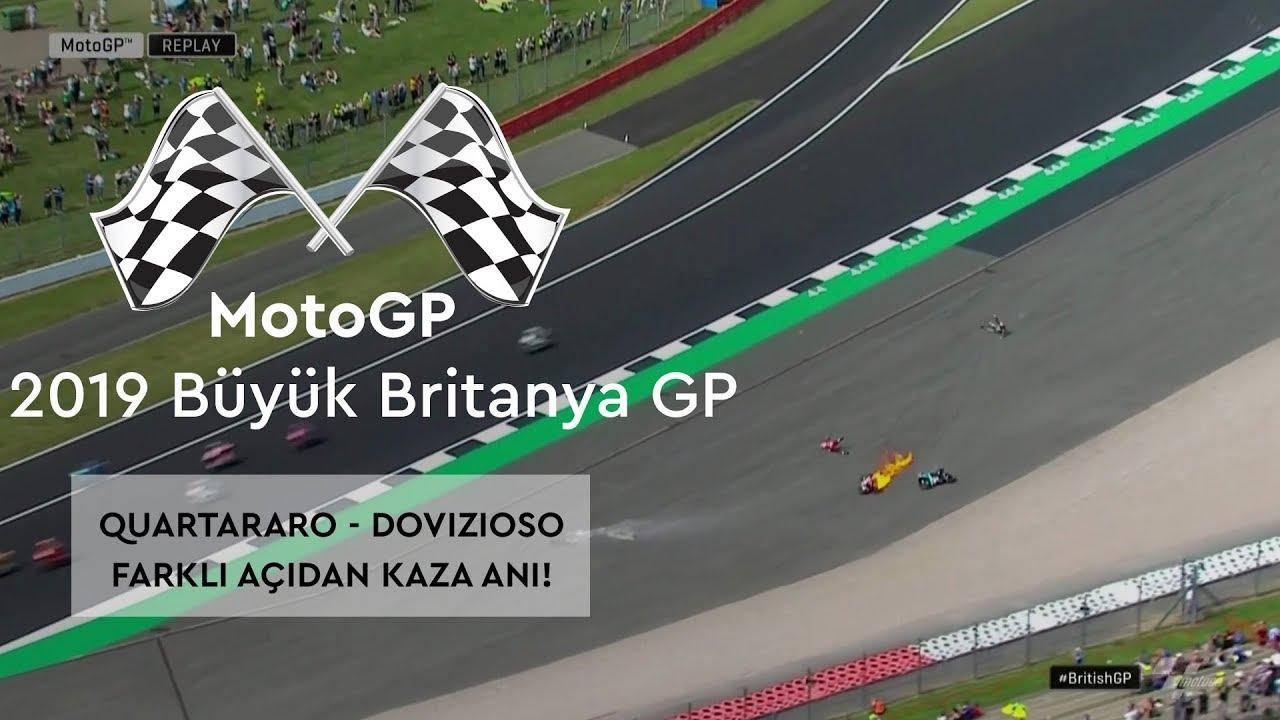 Quartararo - Dovizioso Kazası! (MotoGP 2019 - Büyük Britanya Grand Prix)
