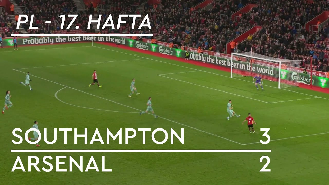 Southampton - Arsenal (3-2) - Maç Özeti - Premier League 2018/19