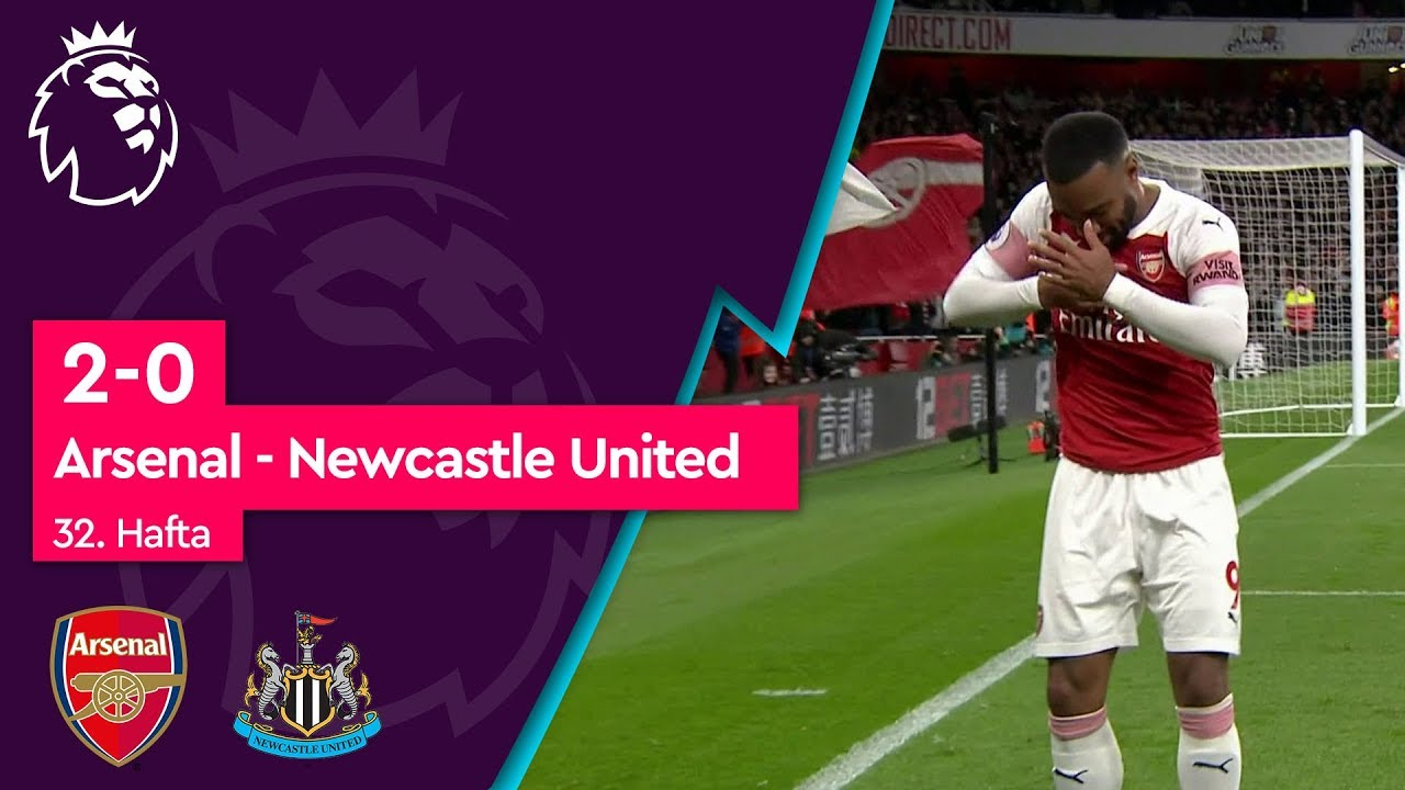 Arsenal - Newcastle United (2-0) - Maç Özeti - Premier League 2018/19