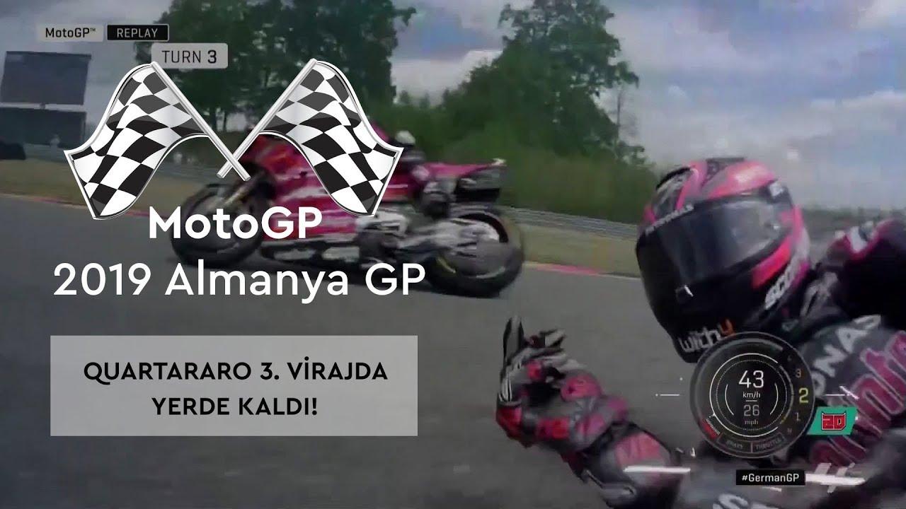 Quartararo 3. Virajda Yerde! (MotoGP 2019 - Almanya Grand Prix)