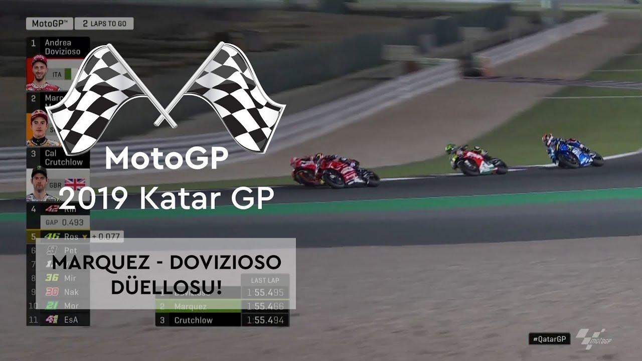 Marquez - Dovizioso Düellosu! (MotoGP 2019 - Katar Grand Prix)