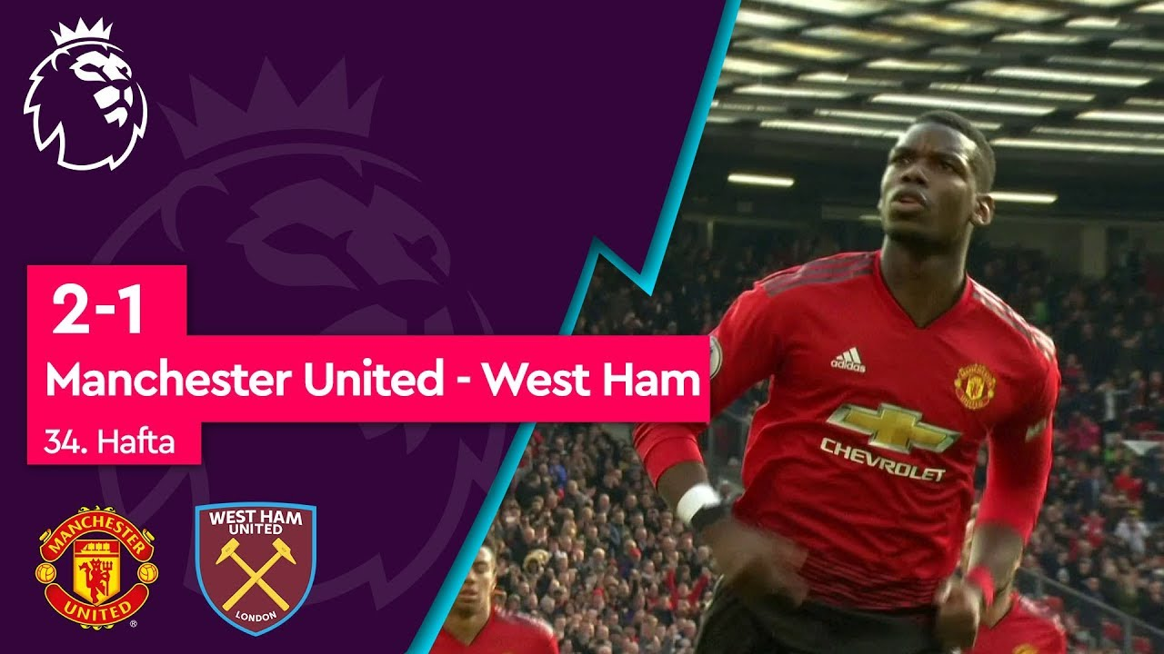 Manchester United - West Ham (2-1) - Maç Özeti - Premier League 2018/19