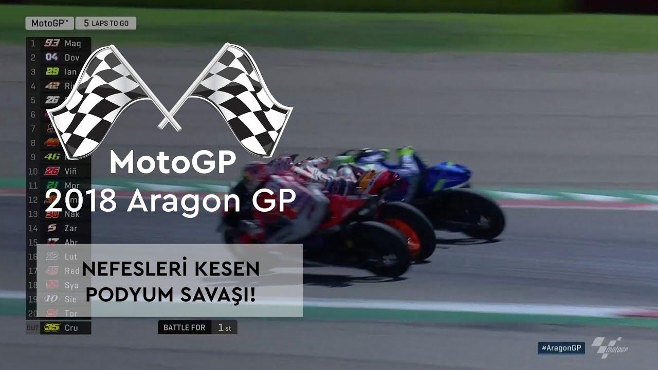 Nefes Kesen Podyum Savaşı! (2018 MotoGP - Aragon Grand Prix)