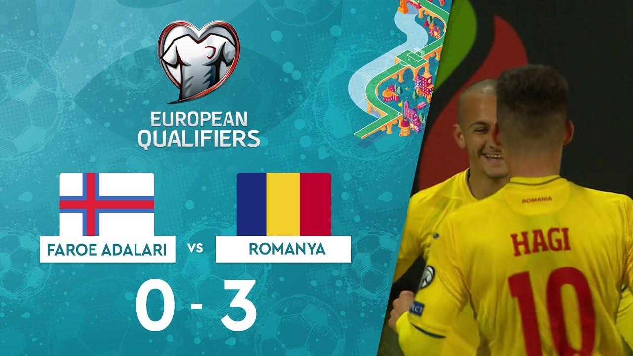 Faroe Adaları 0-3 Romanya | EURO 2020 Elemeleri Maç Özeti - F Grubu