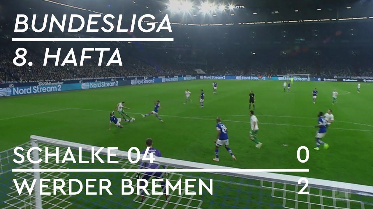 Schalke 04 - Werder Bremen (0-2) - Maç Özeti - Bundesliga 2018/19