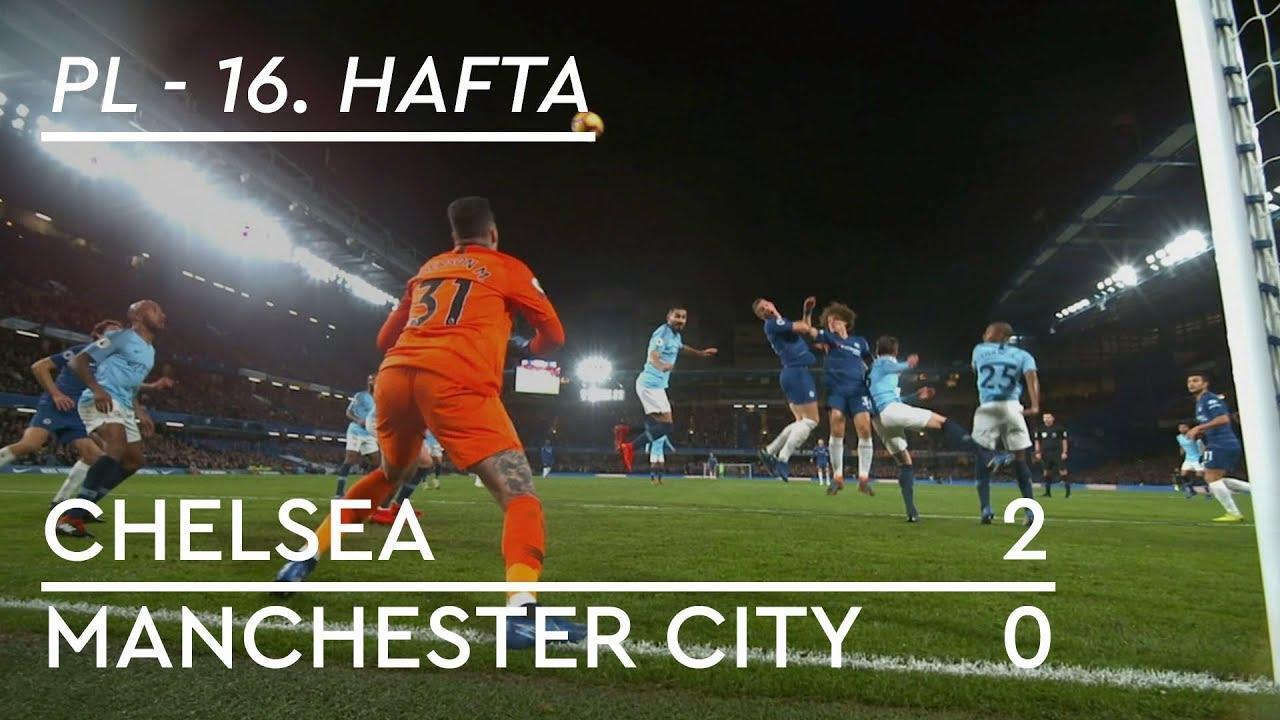 Chelsea - Manchester City (2-0) - Maç Özeti - Premier League 2018/19