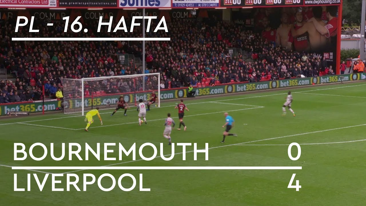 Bournemouth - Liverpool (0-4) - Maç Özeti - Premier League 2018/19