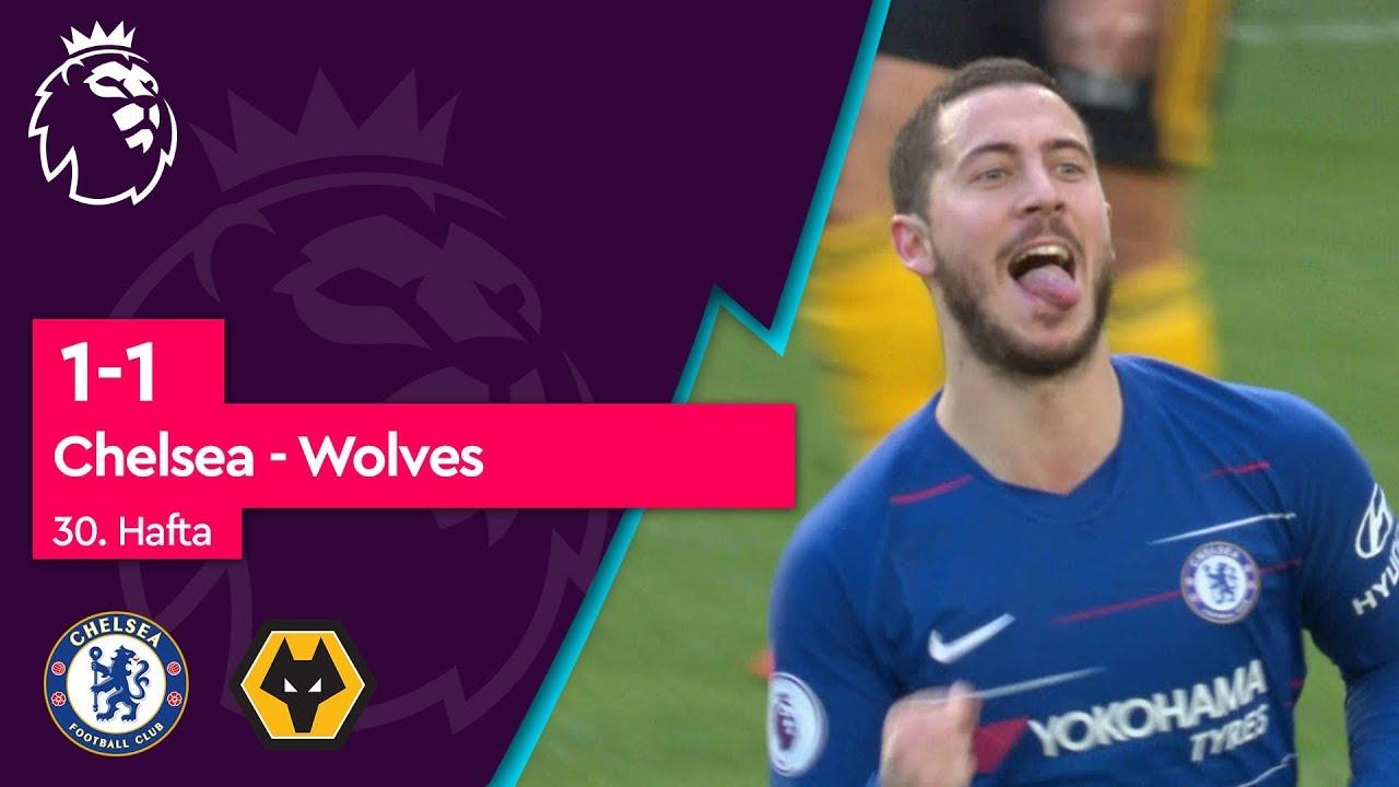 Chelsea - Wolves (1-1) - Maç Özeti - Premier League 2018/19