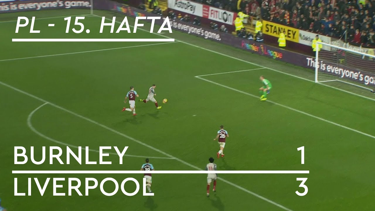 Burnley - Liverpool (1-3) - Maç Özeti - Premier League 2018/19