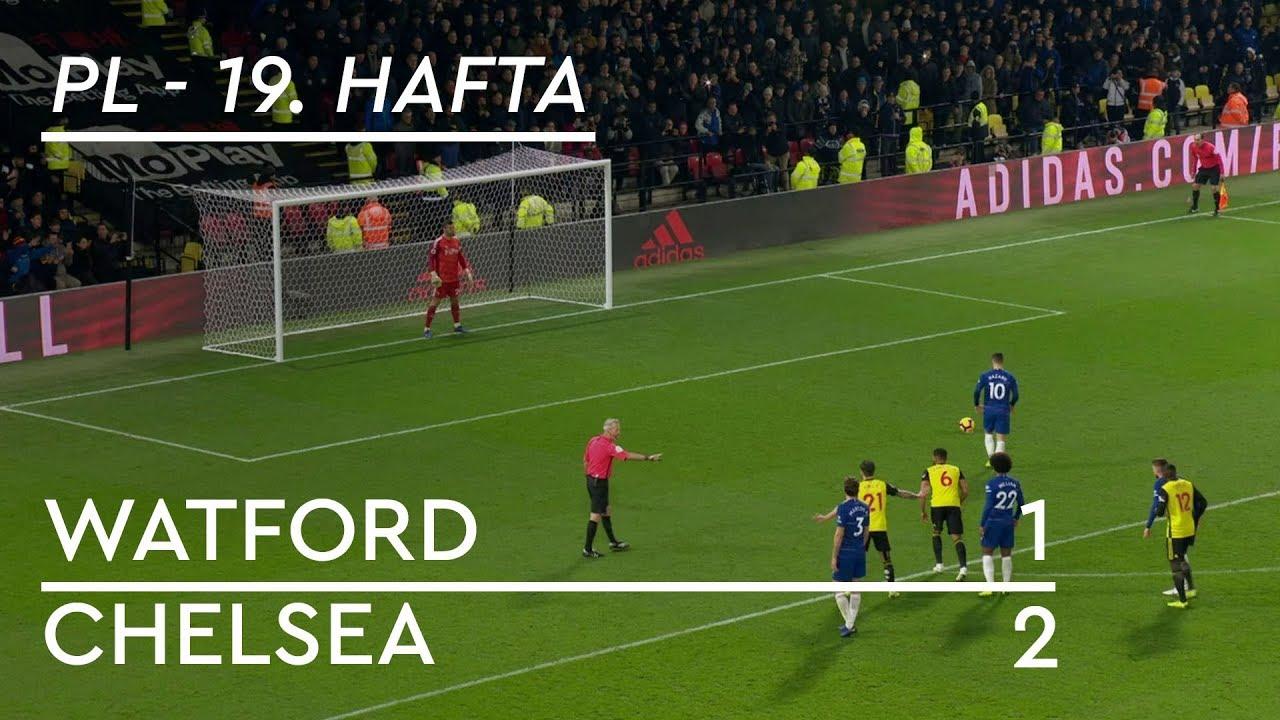 Watford - Chelsea (1-2) - Maç Özeti - Premier League 2018/19