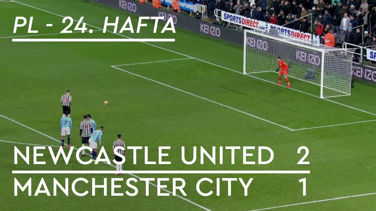 Newcastle United - Manchester City (2-1) - Maç Özeti - Premier League 2018/19