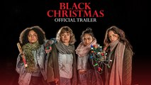 Black Christmas Trailer 12/13/2019