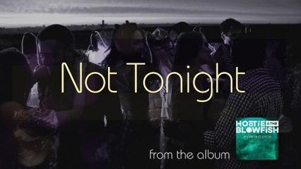 Hootie & The Blowfish - Not Tonight