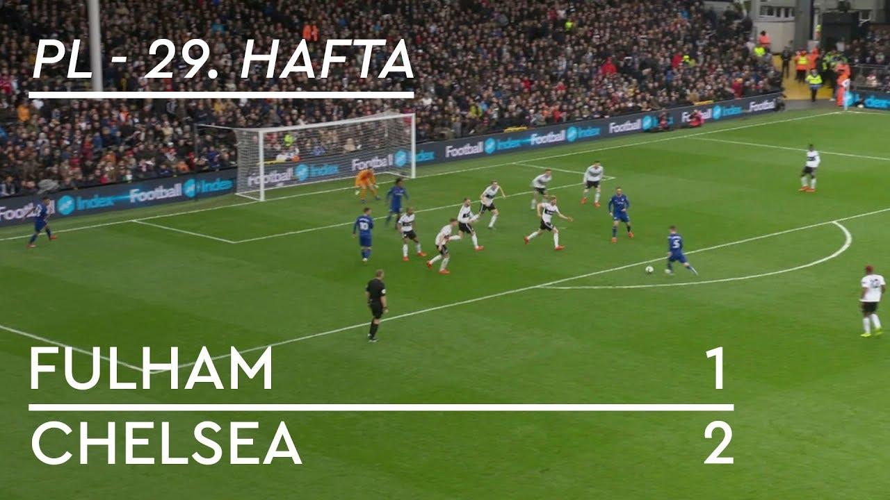 Fulham - Chelsea (1-2) - Maç Özeti - Premier League 2018/19