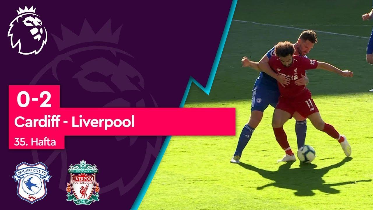 Cardiff - Liverpool (0-2) - Maç Özeti - Premier League 2018/19