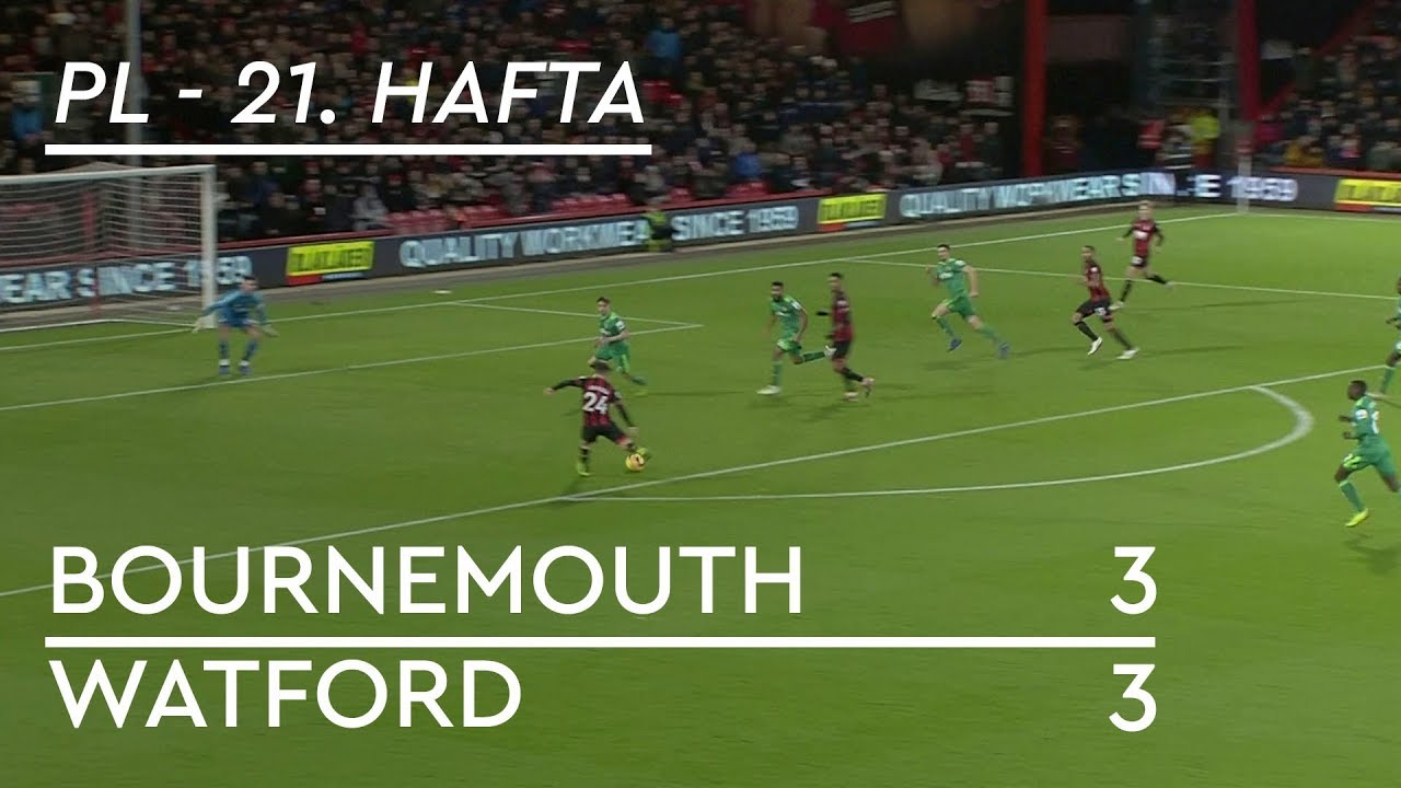 Bournemouth - Watford (3-3) - Maç Özeti - Premier League 2018/19