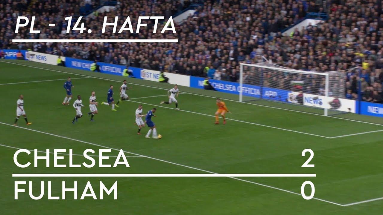 Chelsea - Fulham (2-0) - Maç Özeti - Premier League 2018/19