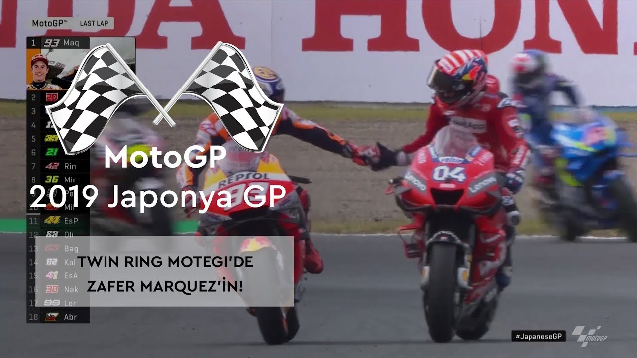 Twin Ring Motegi'de Zafer Marquez'in! (MotoGP 2019 - Japonya Grand Prix)