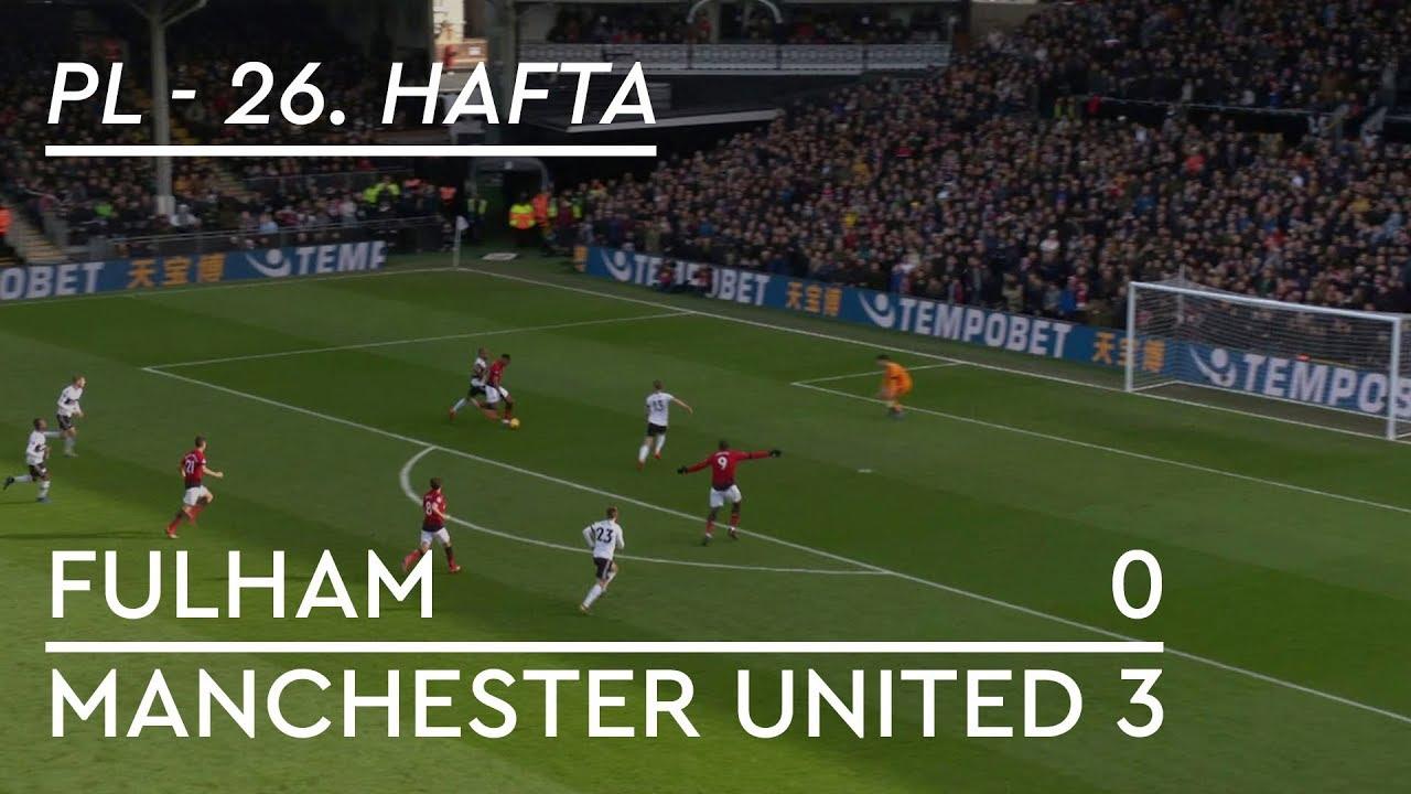 Fulham - Manchester United (0-3) - Maç Özeti - Premier League 2018/19