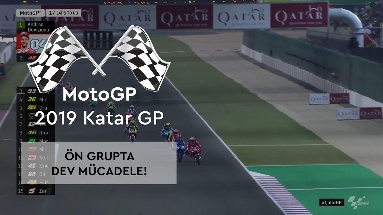 Ön Grupta Dev Mücadele! (MotoGP 2019 - Katar Grand Prix)