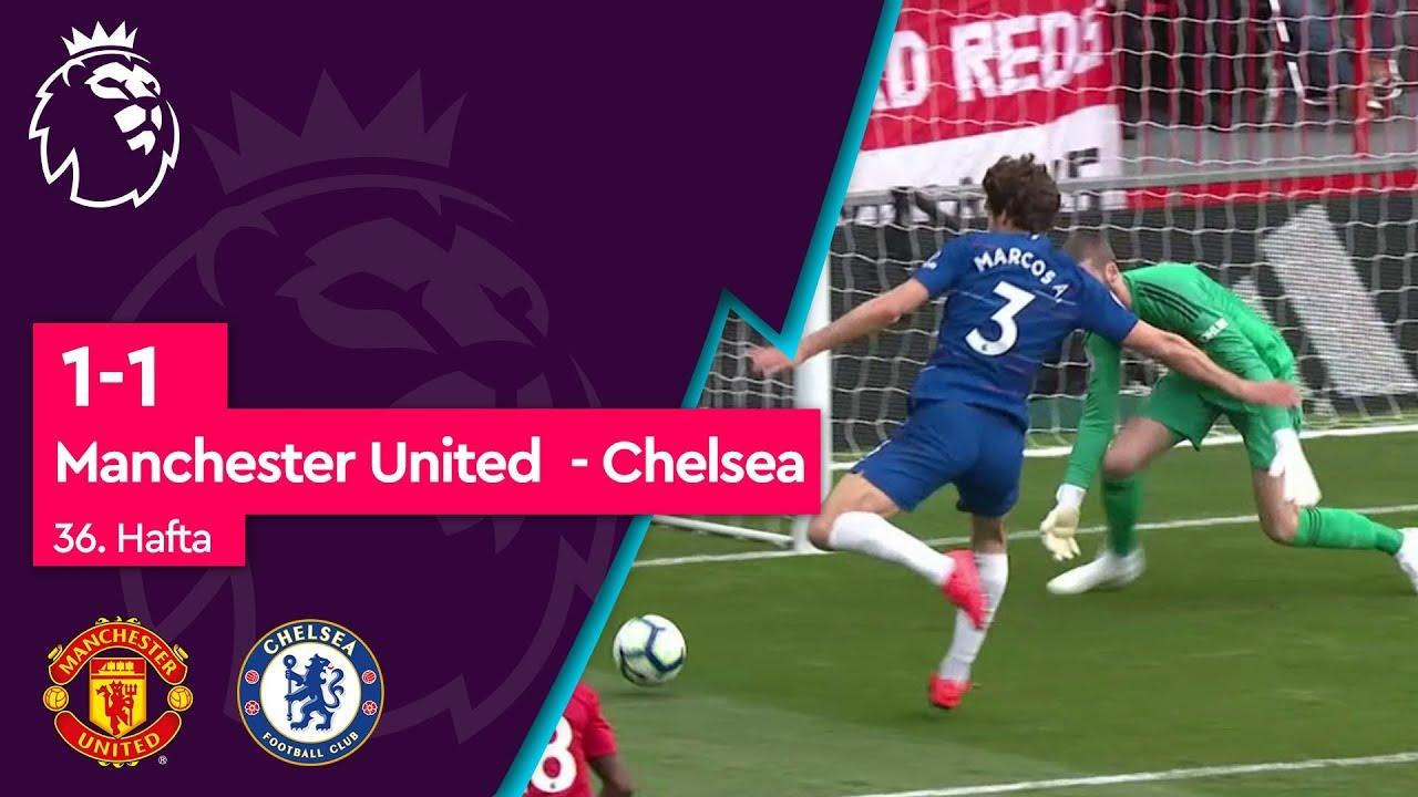 Manchester United - Chelsea (1-1) - Maç Özeti - Premier League 2018/19