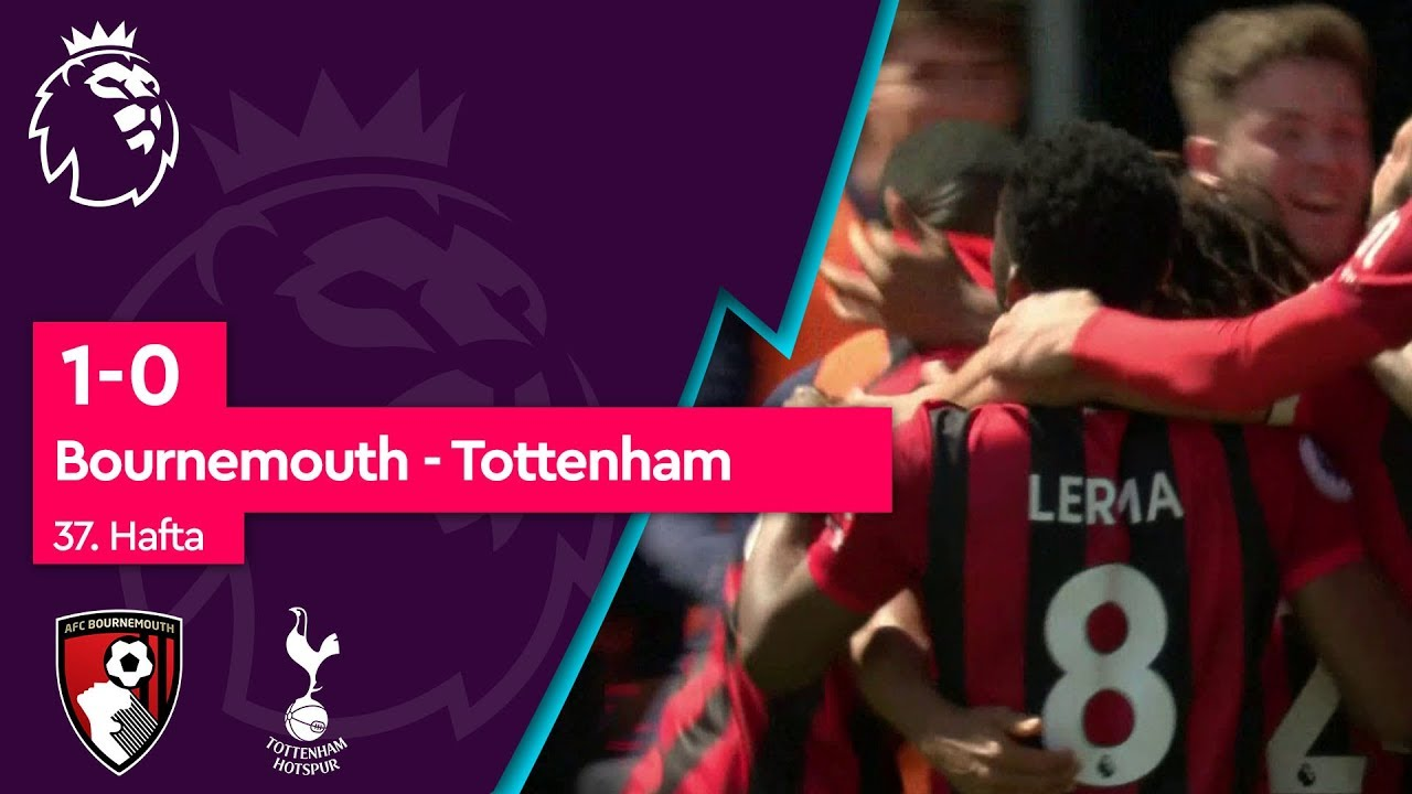 Bournemouth - Tottenham (1-0) - Maç Özeti - Premier League 2018/19