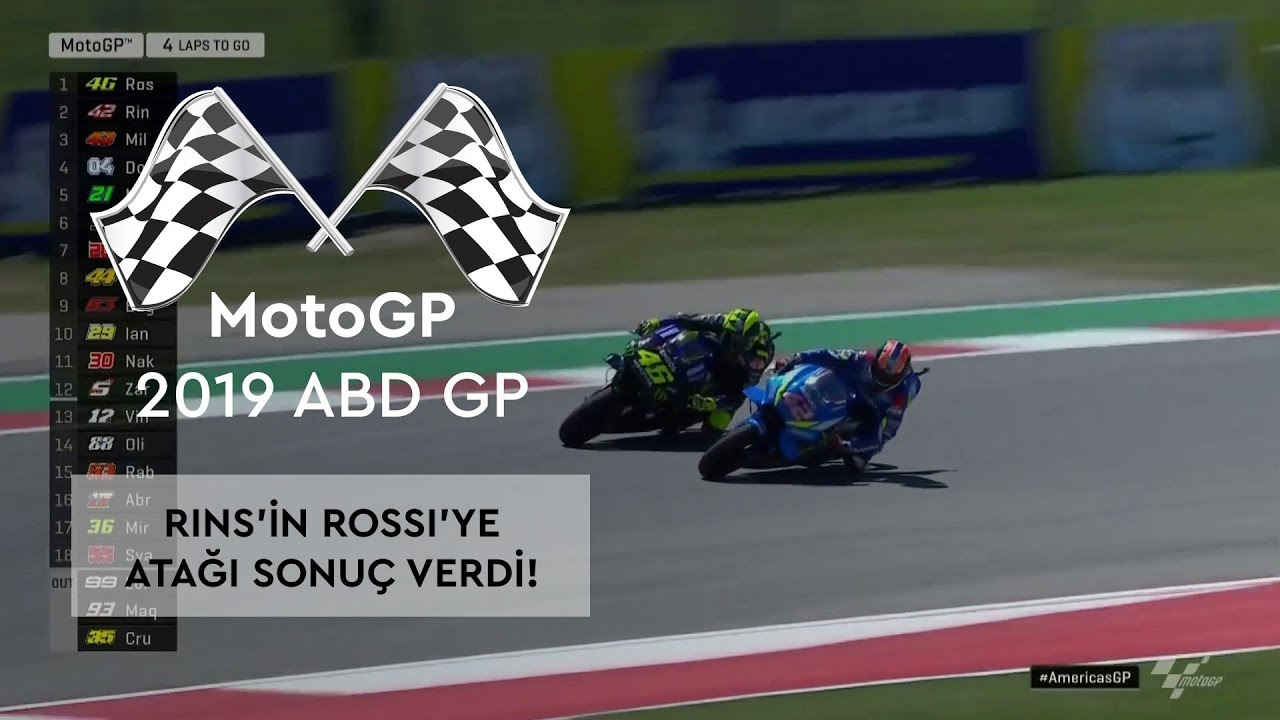 Rins'in Rossi'ye Atağı Sonuç Verdi (MotoGP 2019 - ABD Grand Prix)