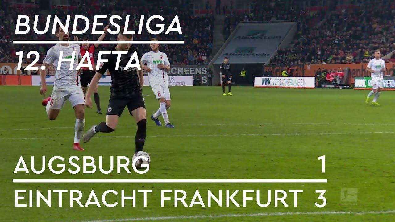 Augsburg - Eintracht Frankfurt (1-3) - Maç Özeti - Bundesliga 2018/19