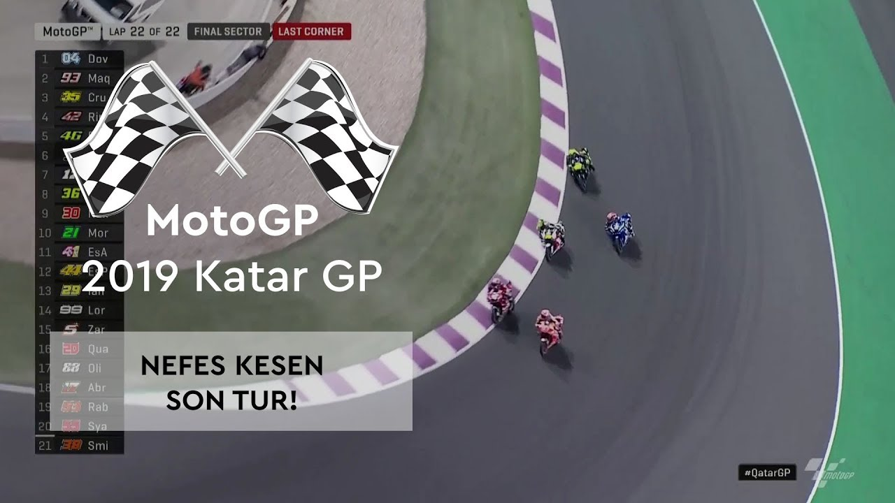 Nefes Kesen Son Tur! (MotoGP 2019 - Katar Grand Prix)