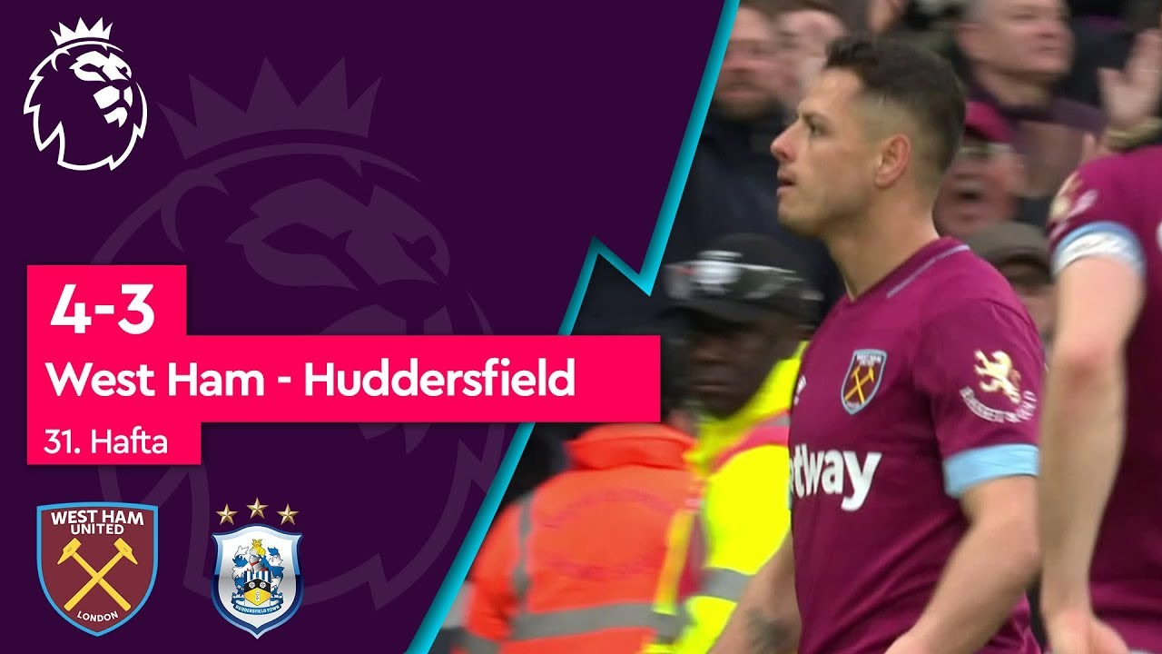 West Ham United - Huddersfield Town (4-3) - Maç Özeti - Premier League 2018/19