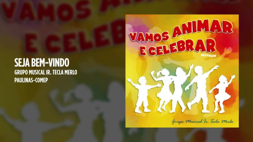 Grupo Musical Irmã Tecla Merlo - Seja Bem-Vindo - (Playback)