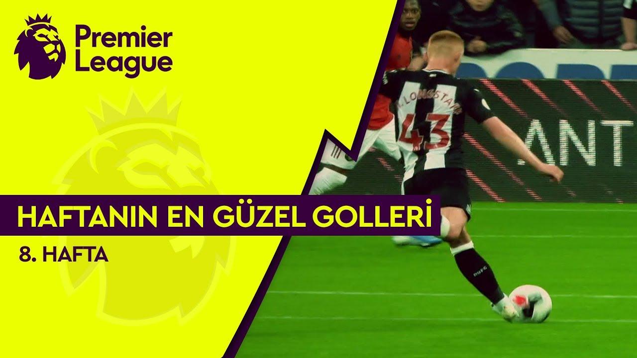 Premier League'de 8. Haftanın En Güzel Golleri (2019/20)