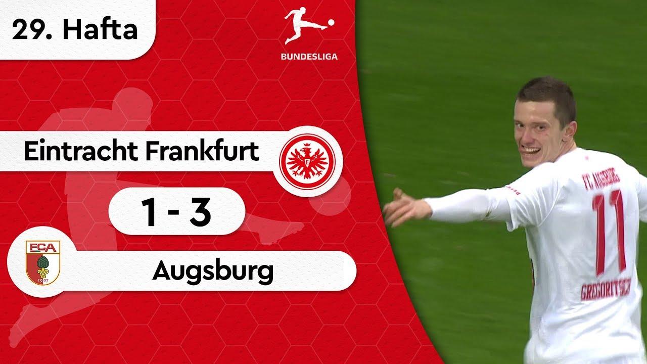 Eintracht Frankfurt - Augsburg (1-3) - Maç Özeti - Bundesliga 2018/19