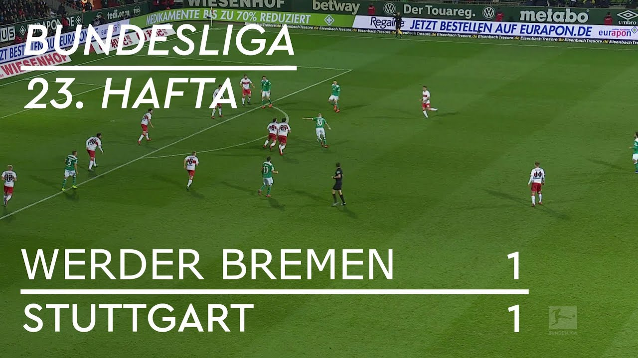Werder Bremen - Stuttgart (1-1) - Maç Özeti - Bundesliga 2018/19