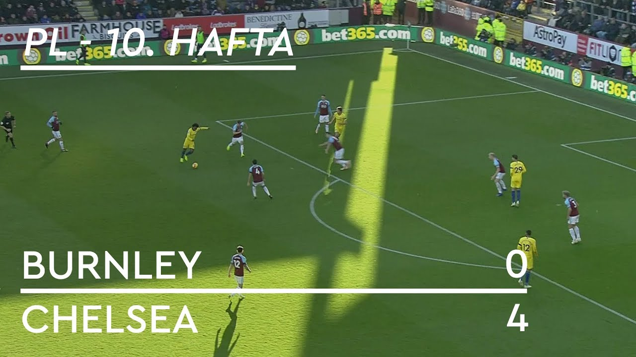 Burnley - Chelsea (0-4) - Maç Özeti - Premier League 2018/19