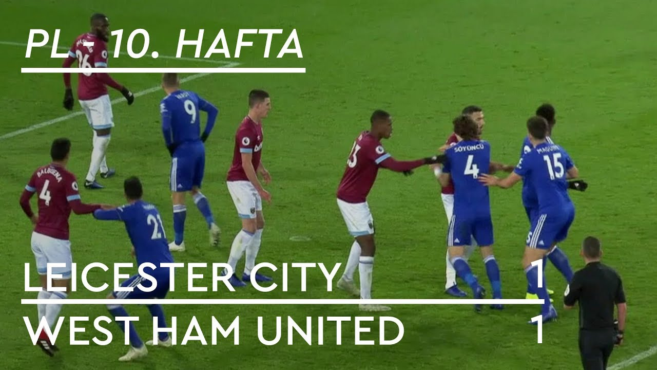 Leicester City - West Ham United (1-1) - Maç Özeti - Premier League 2018/19