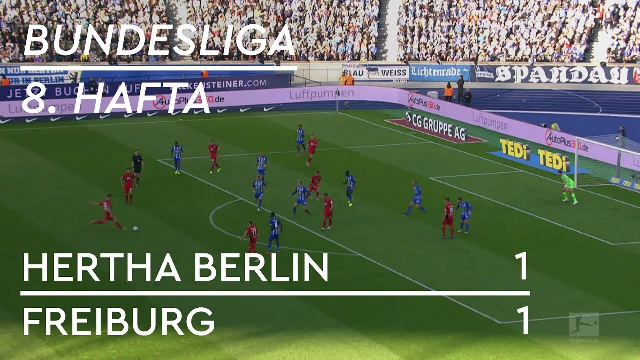 Hertha Berlin - Freiburg (1-1) - Maç Özeti - Bundesliga 2018/19