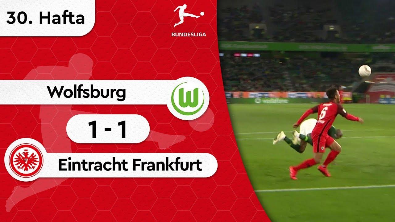 Wolfsburg - Eintracht Frankfurt (1-1) - Maç Özeti - Bundesliga 2018/19