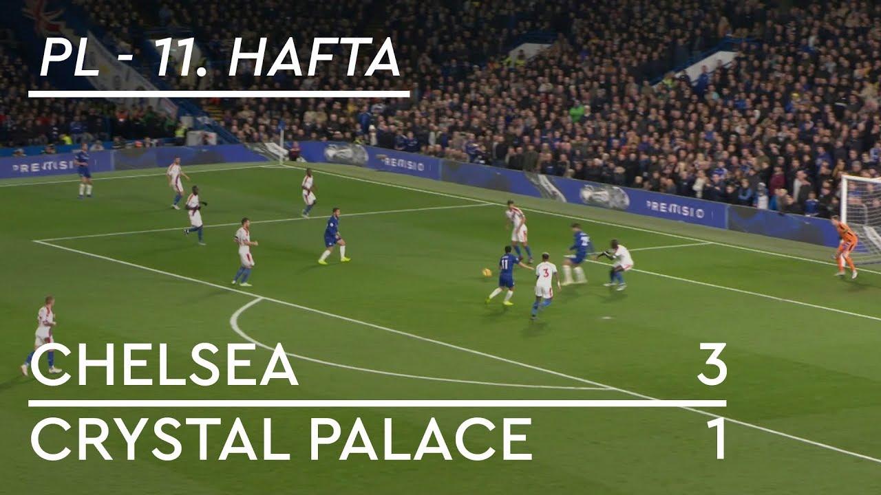 Chelsea - Crystal Palace (3-1) - Maç Özeti - Premier League 2018/19