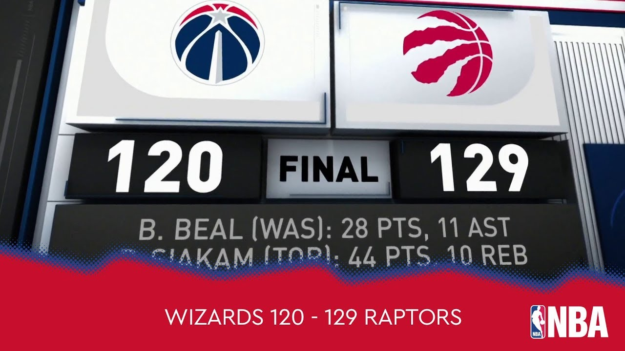 Washington Wizards 120 - 129 Toronto Raptors