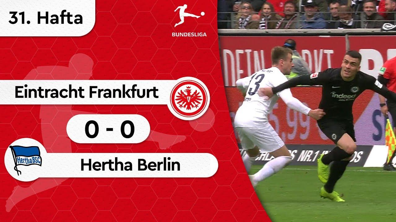 Eintracht Frankfurt - Hertha Berlin (0-0) - Maç Özeti - Bundesliga 2018/19