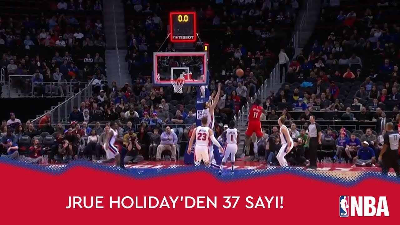 Jrue Holiday'den 37 Sayı!