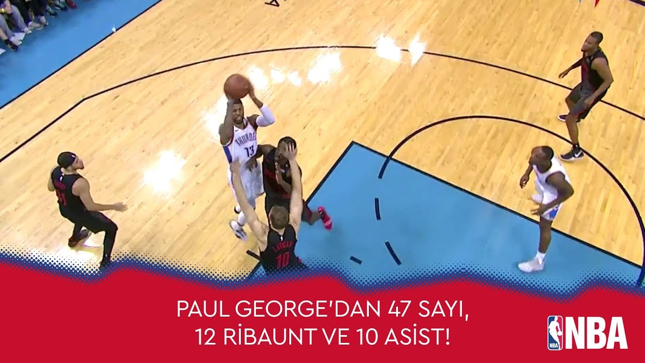 Paul George'dan 47 Sayı, 12 Ribaunt ve 10 Asist!