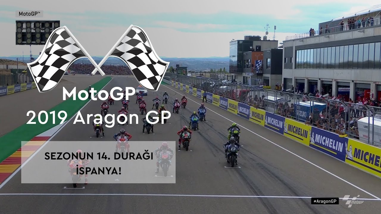 Sezonun 14. Durağı İspanya! (MotoGP 2019 - Aragon Grand Prix)