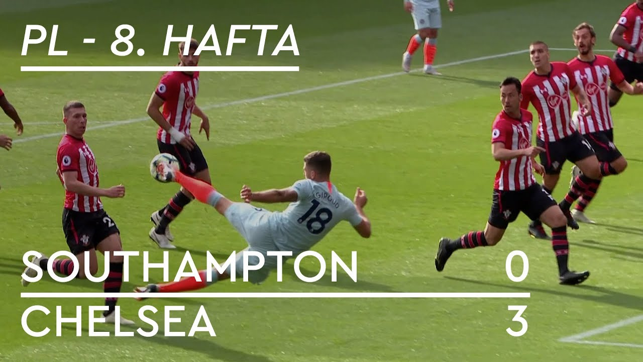 Southampton - Chelsea (0-3) - Maç Özeti - Premier League 2018/19