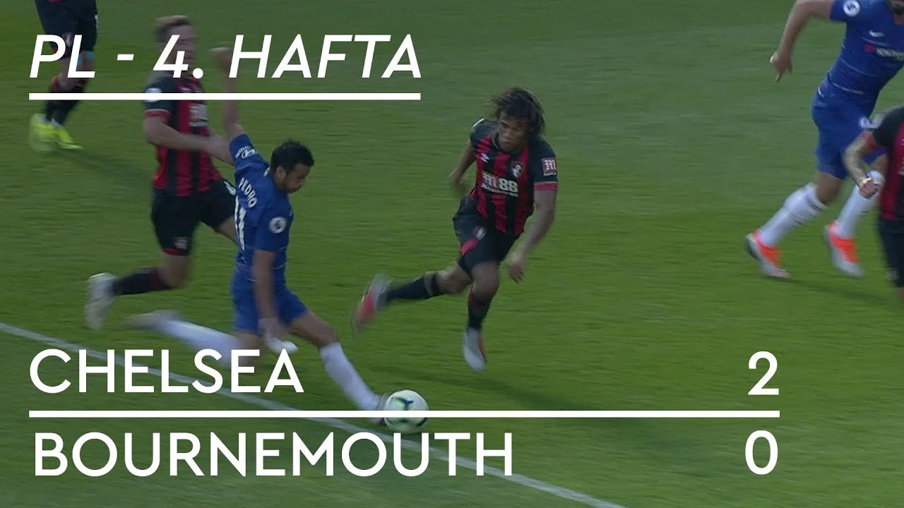 Chelsea - Bournemouth (2-0) - Maç Özeti - Premier League 2018/19